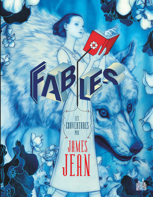 Fables - Les couvertures par James Jean Artbook