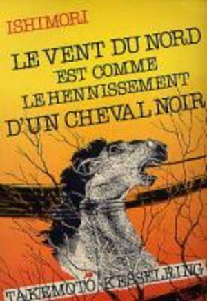 Le Vent du Nord est Comme le Hennissement d'un Cheval Noir
