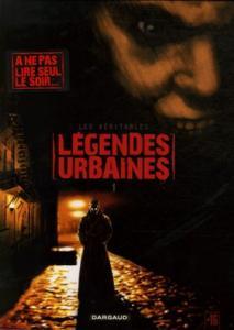 Les véritables légendes urbaines