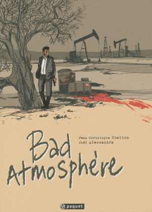 Bad atmosphère