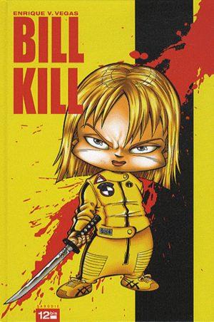 Bill Kill