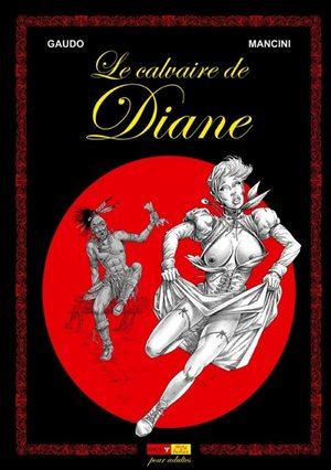 Le calvaire de Diane