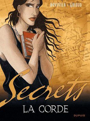 Secrets, La corde