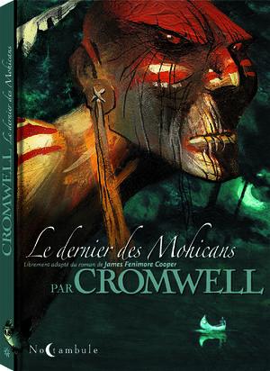 Le dernier des Mohicans (Cromwell)
