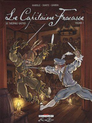 Le Capitaine Fracasse, de Théophile Gautier