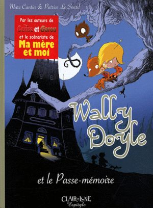 Wally Doyle et le Passe-Mémoire