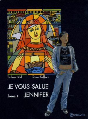 Je vous salue Jennifer