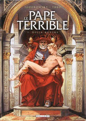 Le Pape terrible