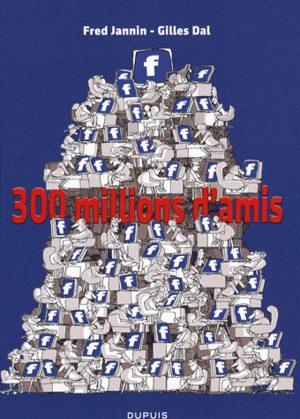 300 millions d'amis