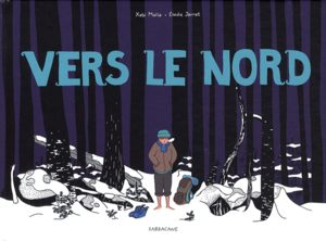 Vers le nord BD