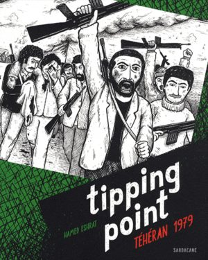 Tipping point, Téhéran 1979