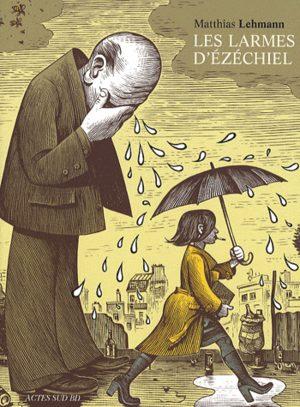 Les larmes d'Ezéchiel