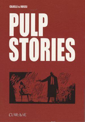 Pulp stories