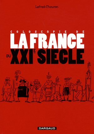 Coloscopie de la France du XXIe siècle