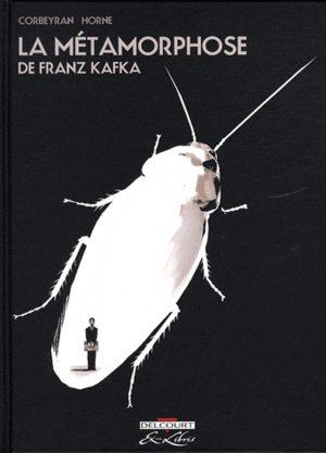 La métamorphose, de Franz Kafka
