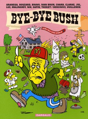 Bye bye Bush