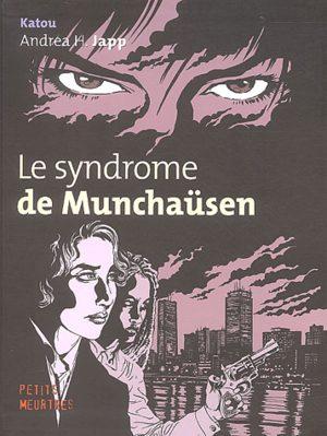 Le syndrome de Münchausen