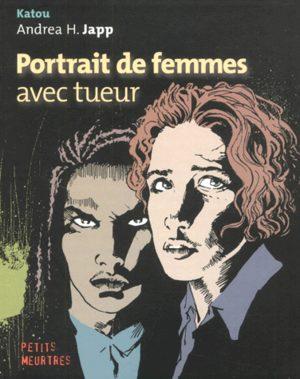 Portrait de femmes avec tueur
