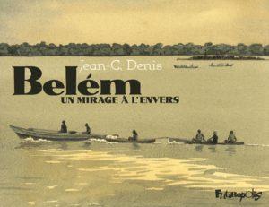 Belém, un mirage à l'envers
