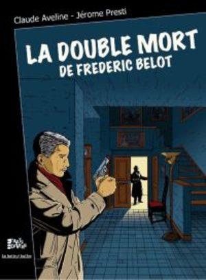 La double mort de Frédéric Belot