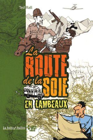 La route de la soie...en lambeaux