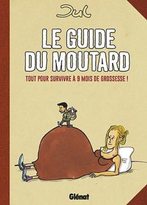 Le guide du moutard