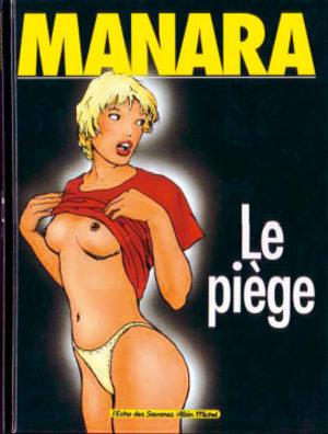 Le piège (Manara)