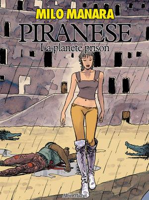 Piranese, la planète prison