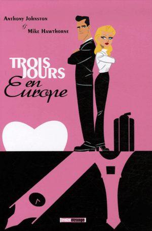 Trois jours en Europe