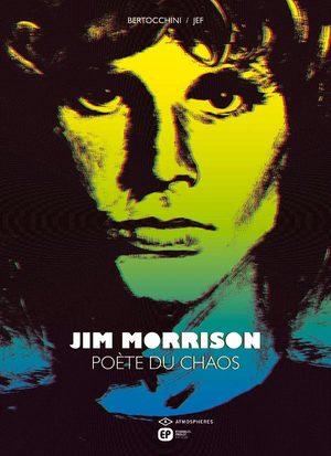 Jim Morrison, poète du chaos