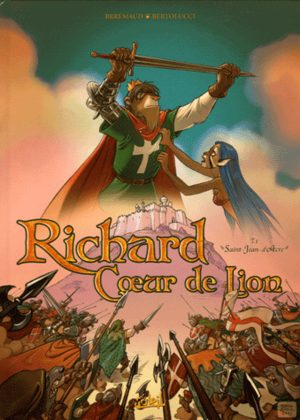 Richard Coeur de Lion (Brremaud)