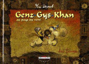 Genz Gys Khan au pays du vent