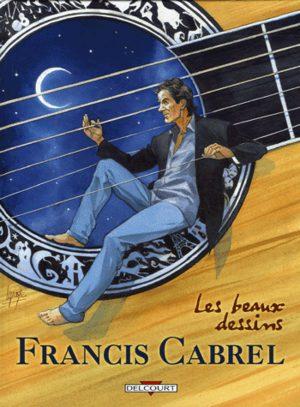 Francis Cabrel - Les beaux dessins