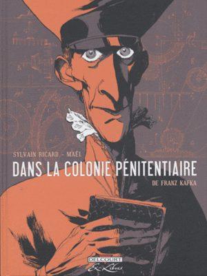 Dans la colonie pénitentiaire, de Franz Kafka