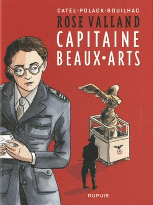 Rose Valland, capitaine beaux-arts