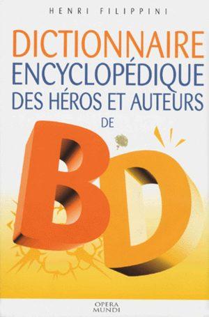 Dictionnaire des héros et auteurs de BD