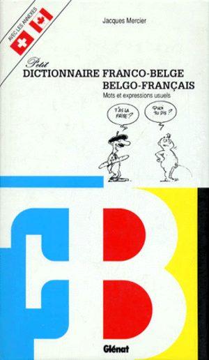 Petit dictionnaire Franco-Belge / Belgo-Français