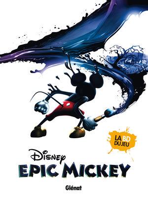 Epic Mickey - L'origine