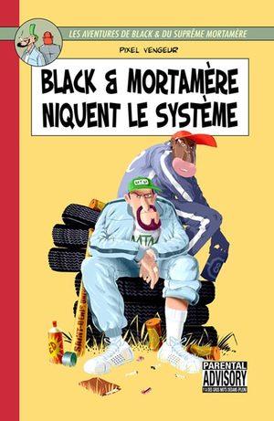 Black et Mortamère