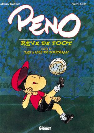 Peno, rêve de foot