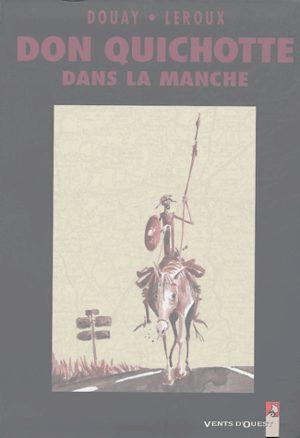 Don Quichotte dans la Manche