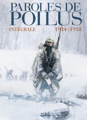 Paroles de poilus - Lettres et carnets du front 14-18