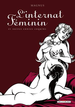 L'internat féminin et autres contes coquins