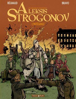 Les véritables aventures d'Aleksis Strogonov