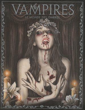Vampires - Le monde des ombres