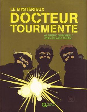 Le mystérieux docteur Tourmente