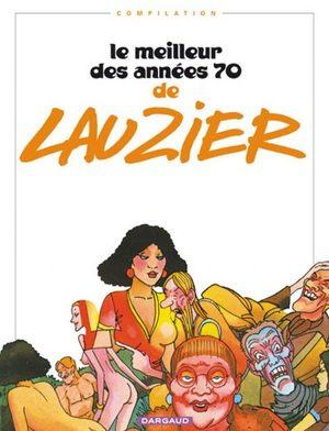 Le meilleur des années 70 de Lauzier