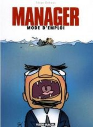 Manager, mode d'emploi