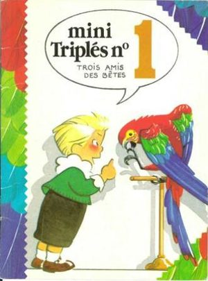 Mini triplés