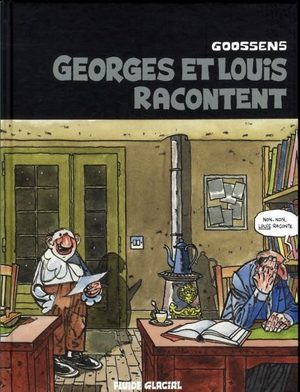 Georges et Louis romanciers
